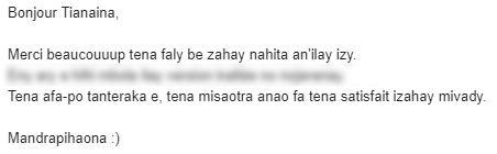 merci beaucoup tena faly be zahay nahita an'ilay izy tena afa-po tanteraka e, tena misaotra anao fa tena satisfait izahay mivady
